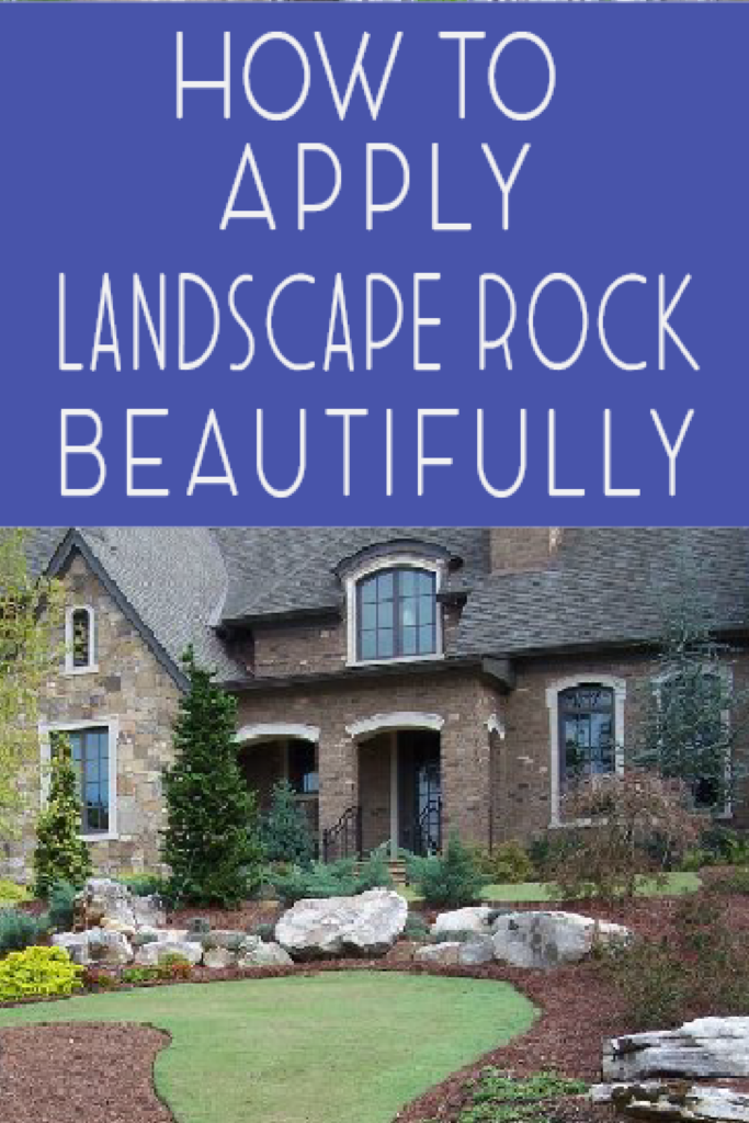 How to Install Landscape Rock Beautifully Yards Landscaping and Rock