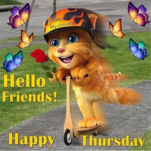 Hello Friends Happy Thursday Happy Thursday Pictures Happy Thursday Morning Good Morning Thursday