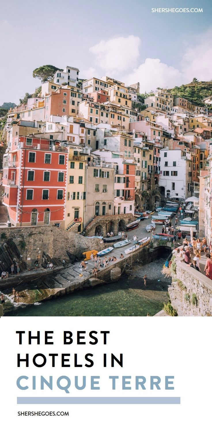 An Italy Travel Guide For The Best Hotels Airbnbs And Local Rooms In Cinque Terre Riomaggiore Monterosso Vernazza Corneglia Or Manarola Whic