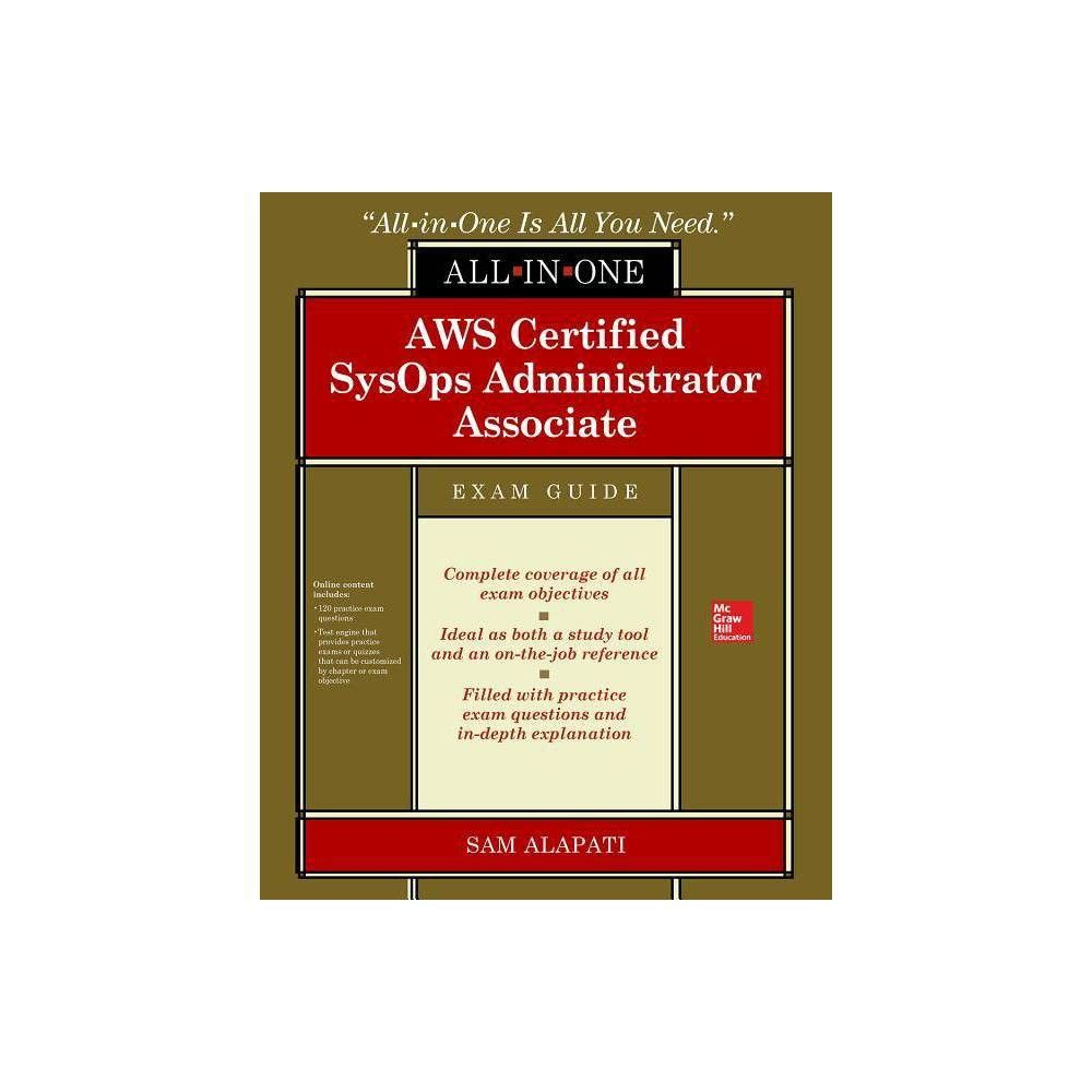 Aws Certified Sysops Administrator Associate All-In-One