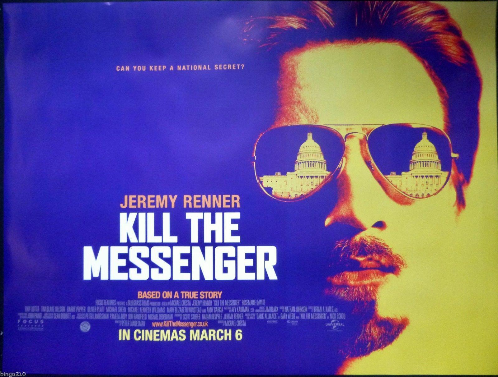 KILL THE MESSENGER ORIGINAL 2015 QUAD POSTER JEREMY RENNER ROBERT ...