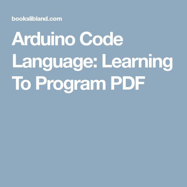 Arduino Code Language PDF | Electronics | Pinterest | Coding
