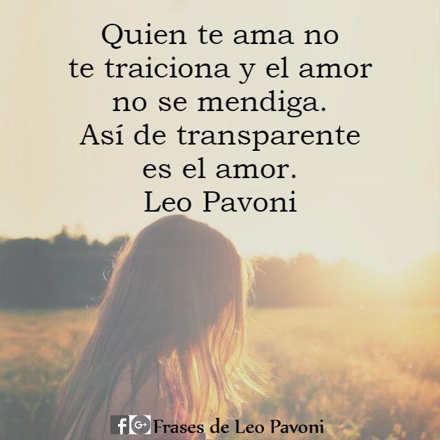 Así de transparente es el amor. #LeoPavoni #FrasesdeLeoPavoni #ReflexionesdeLeoPavoni