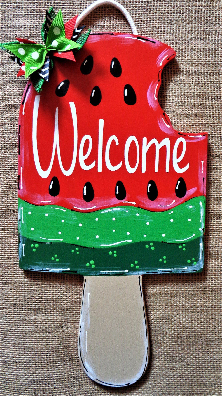 Welcome Popsicle Watermelon Sign Wall Art Door Hanger Plaque Etsy In 2020 Summer Door Hanger Wooden Door Signs Door Hangers Diy