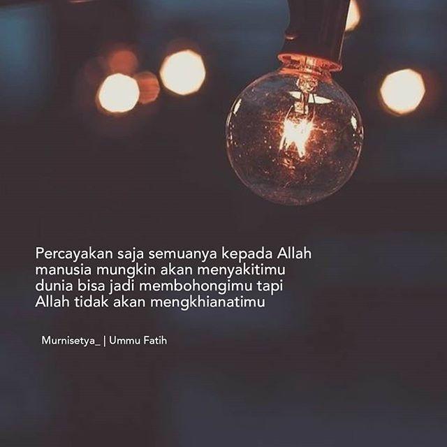 Pin oleh Siska DR di Quotes Bahasa Indonesia Allah