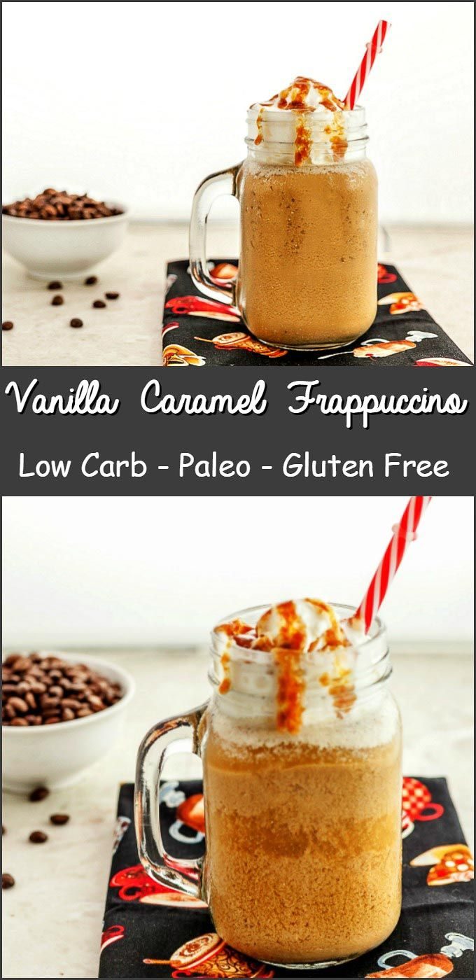 Vanilla Caramel Frappuccino Low Carb with a paleo version. A super yummy, frosty, caramel vanilla flavored coffee drink. Keto, low carb and…