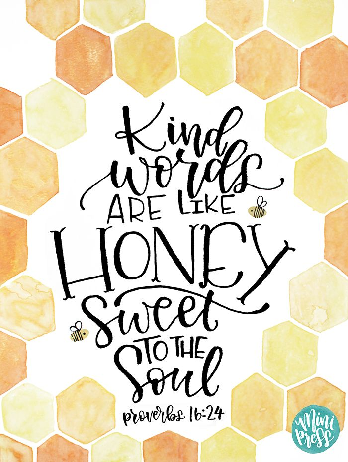 """""""Kind Words are like Honey, Sweet to the Soul"""" - Proverbs 16:24 Bible Verse Scripture Art Print on Etsy by MiniPress"""