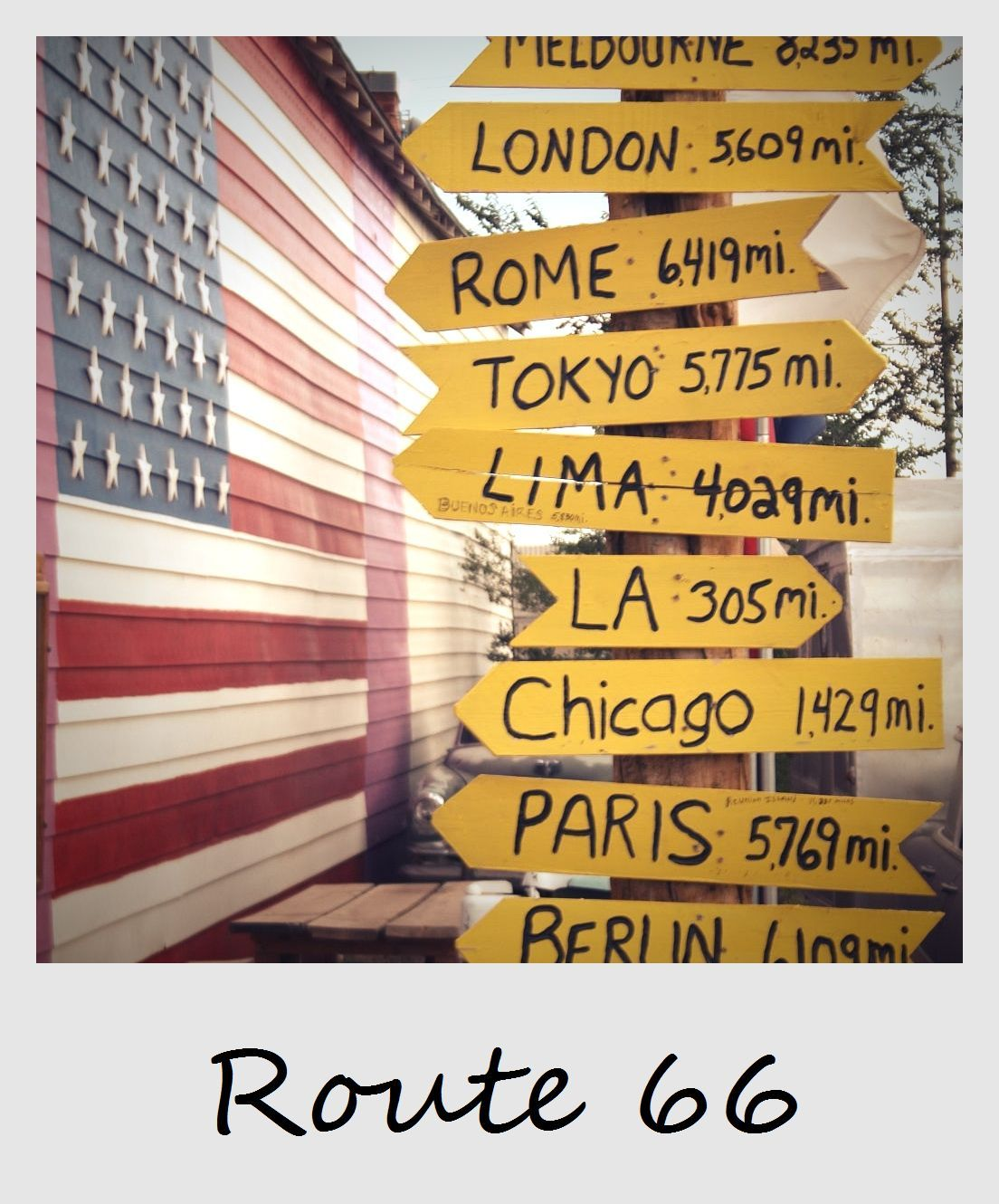 Polaroid Of The Week Route  Signs Directional Mileage Signs - Road trip route 66 usa