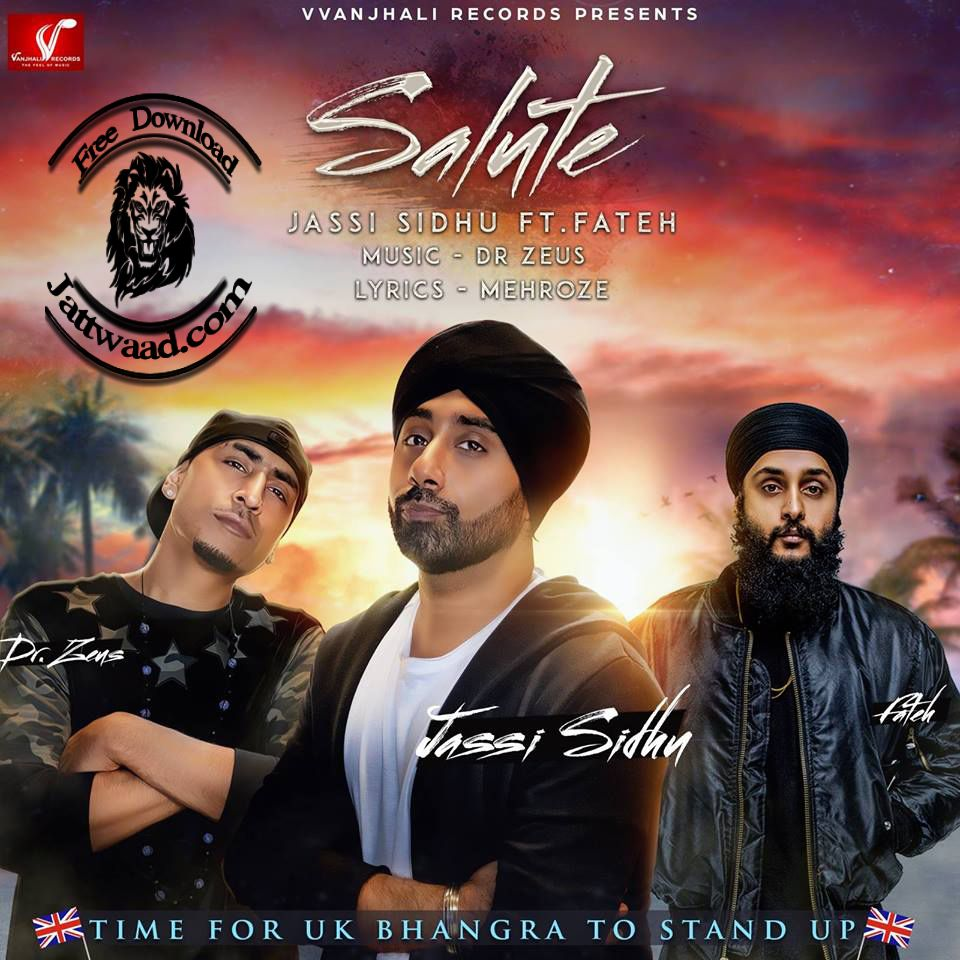 Download Salute Mp3 Song Mp3 Song Bhangra Songs