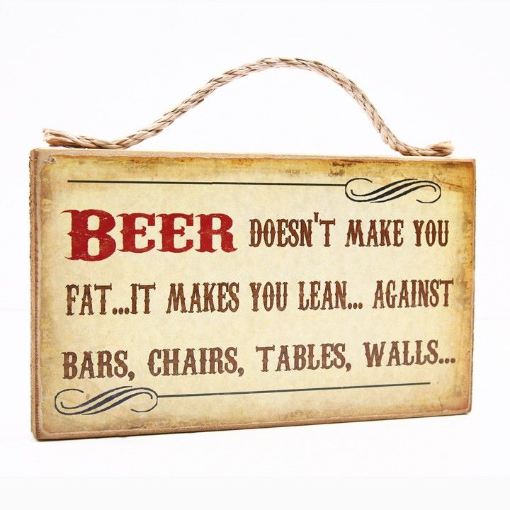 Beer Doesn't Make You Fat...It Makes You Lean