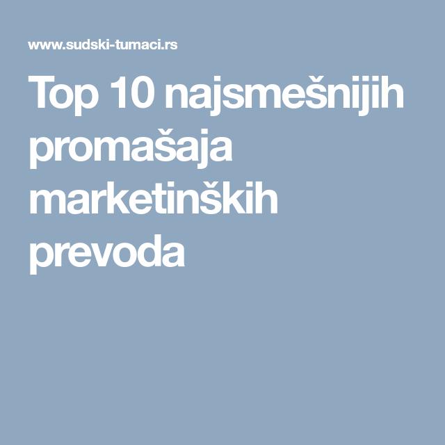Top 10 Najsmešnijih Promašaja Marketinških Prevoda