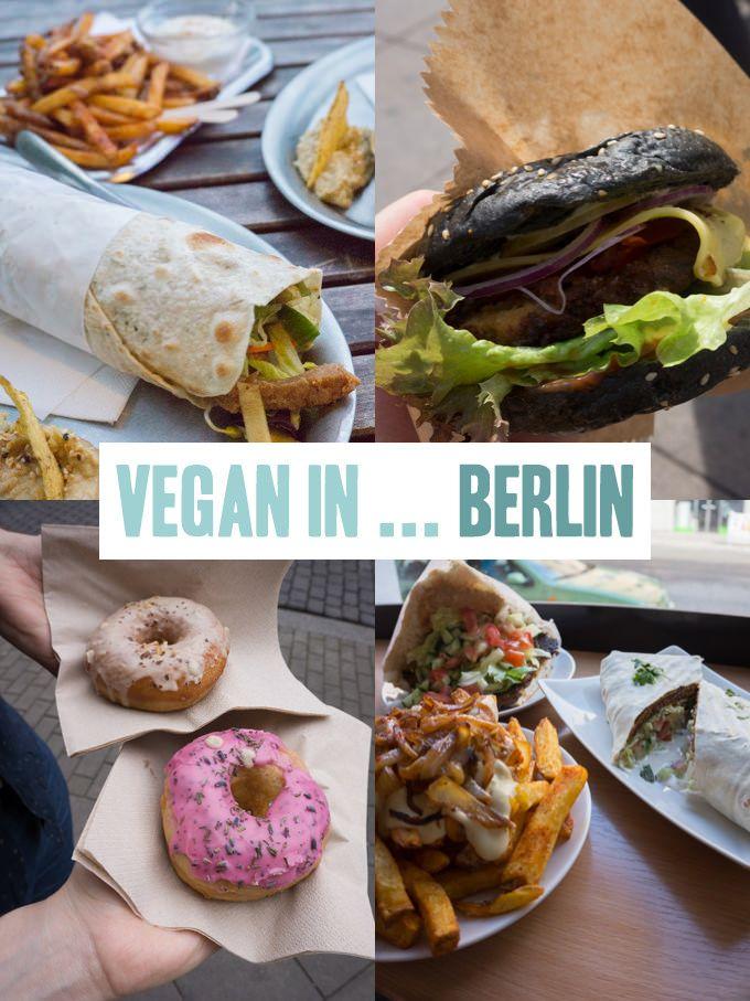 Vegan In Berlin Germany Elephantastic Vegan Berlin Food Vegan Travel Vegan Restaurants