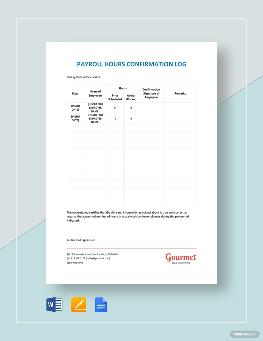 Restaurant Payroll Hours Confirmation Log With Images Templates Payroll Get The Job