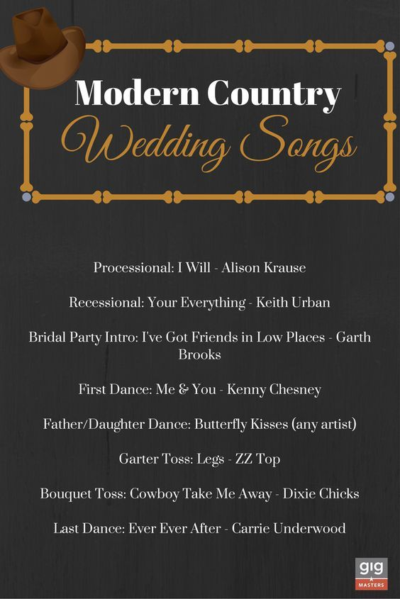 Modern Country Wedding Songs Wedding Songs Country Wedding Songs Wedding Ceremony Songs