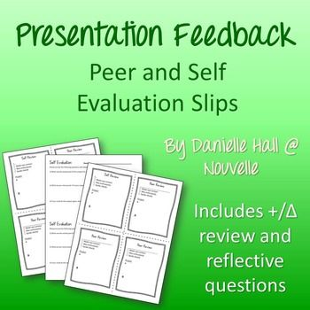 Presentation Feedback  Peer And Self Evaluation  To Be Own And