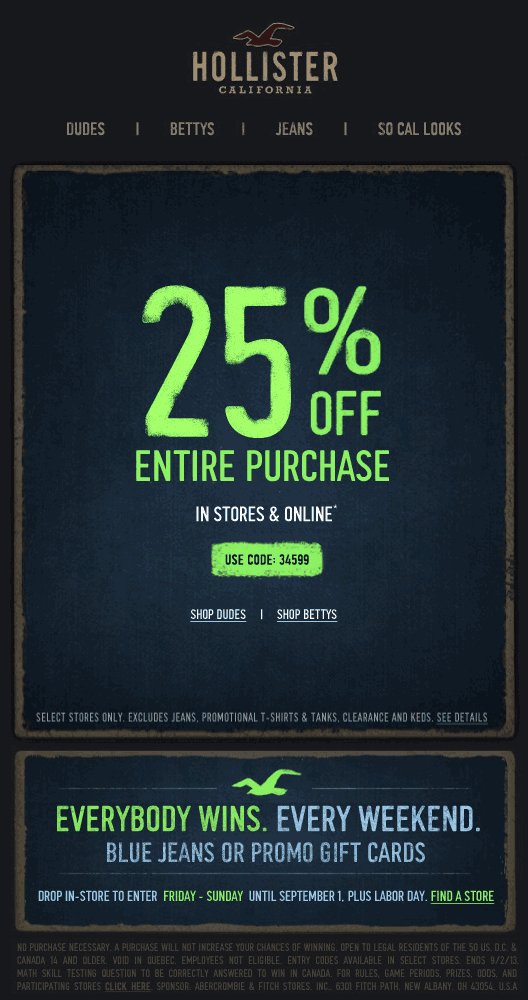 Pinned August 16th: 25% off at #Hollister, or online via
