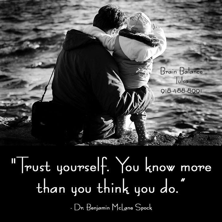 Trust Yourself You Know More Than You Think You Do Dr Benjamin