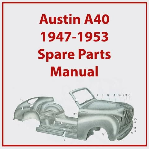 Austin A40 Somerset 1952 1954 Workshop Manual With Images