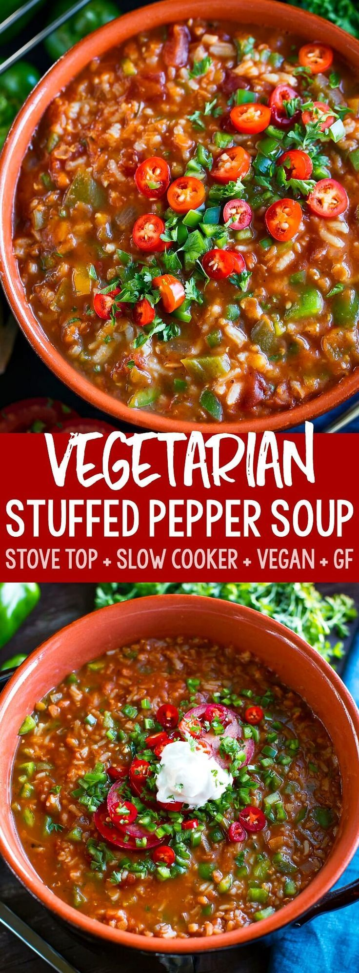 Vegetarian Stuffed Pepper Soup Stove Top and Slow Cooker This tasty Vegetarian Stuffed Pepper Soup has both stove top and slow cooker instructions Full of flavor and load...