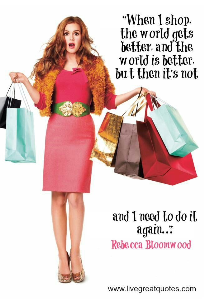 Chapter 13 This Quote From Confessions Of A Shopaholic Represents General Attitude Towards Shopping Rebecca Bloomwood Clearly States In