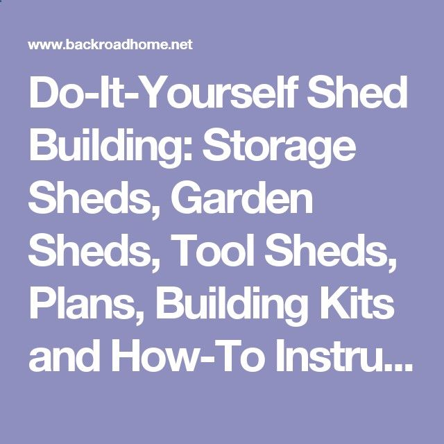 Do it yourself shed building storage sheds garden sheds tool do it yourself shed building storage sheds garden sheds tool sheds solutioingenieria Choice Image