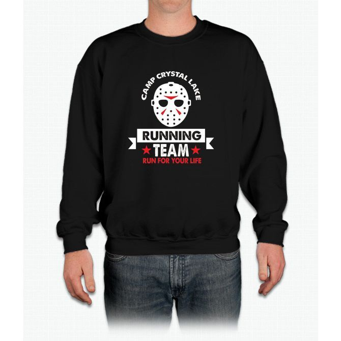 Camp Crystal Lake Running Team Run For Your Life T Shirt Crewneck Sweatshirt