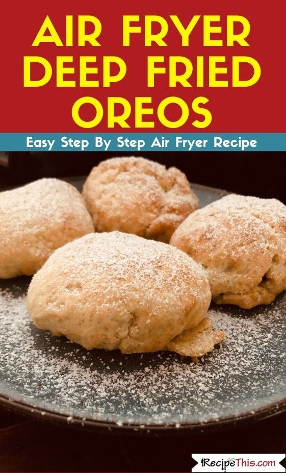Air Fryer Deep Fried Oreos Recipe in 2020 (With images