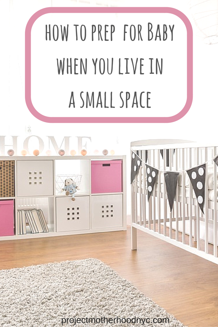 Parenting Baby Pregnancy Making Room For Can Be An Adventure No Matter What Here S How To Do It When You Live In A Small E