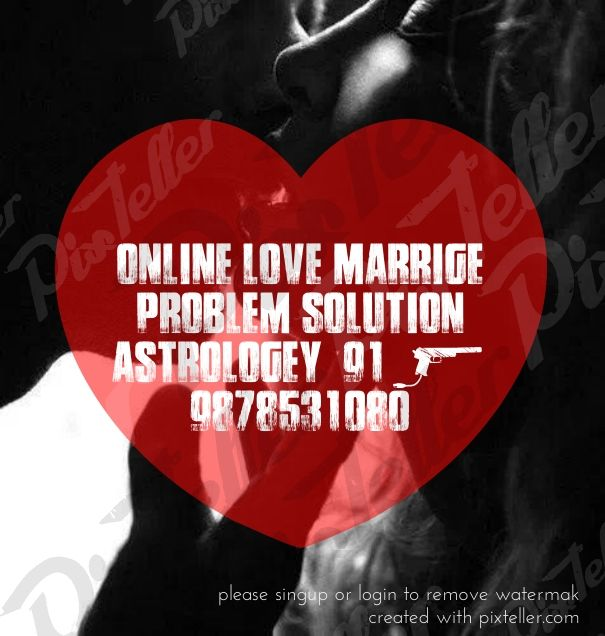 Check out my new PixTeller design! :: Online love marrige problem solution astrologey +91-9878531080