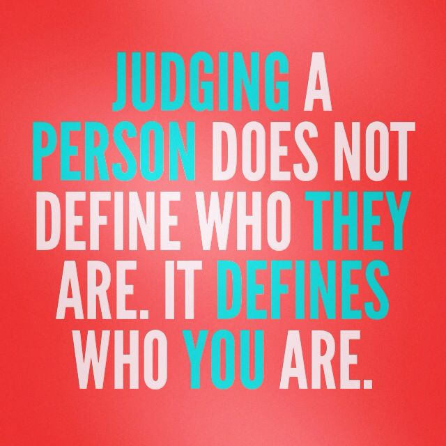 The Next Time You Are Tempted To Judge Someone Else Stop And Look In The Mirror First Inspirationalquote Inspirational Quotes Words Of Wisdom Great Quotes