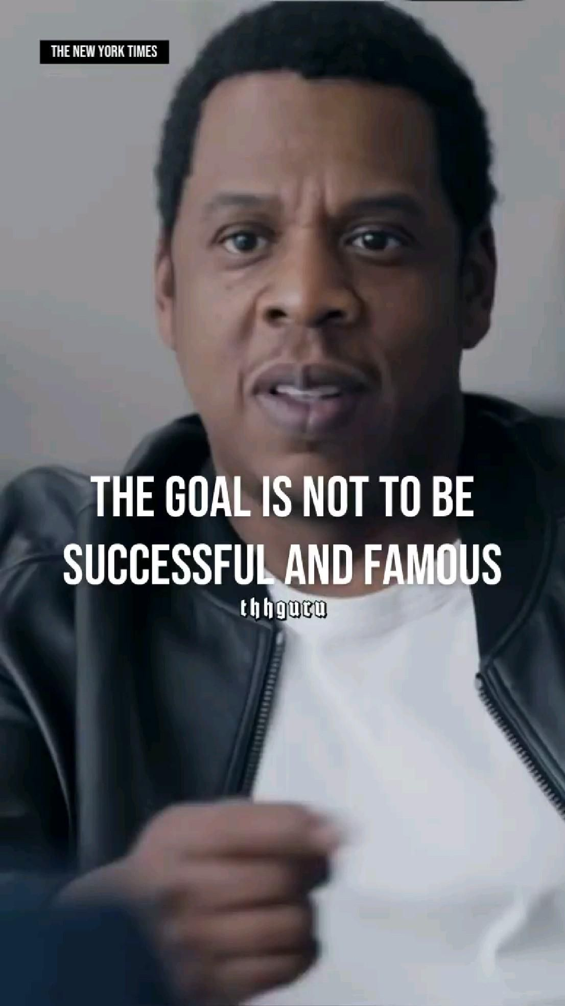 What is your goal? Check out what Jay-Z says.