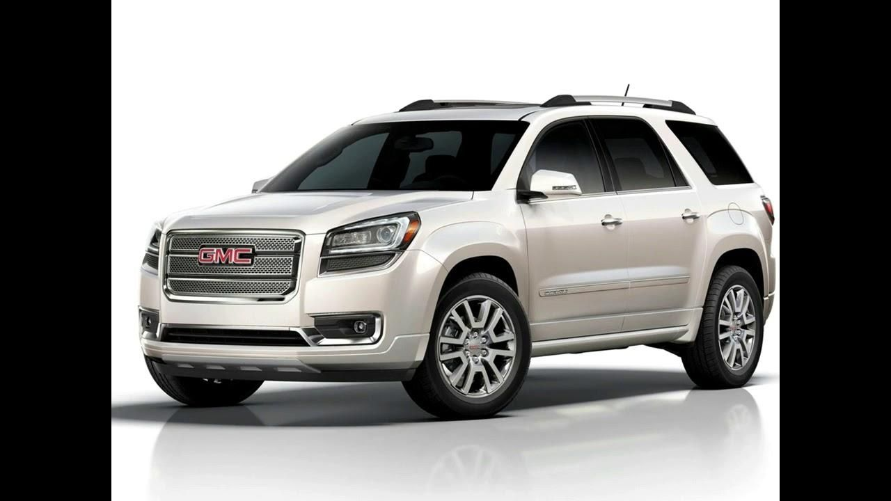 2019 Gmc Acadia Denali Specs Release Date Youtube With 2019 Gmc
