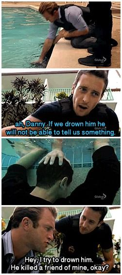 even Danny isn't above taking liberties with a suspect's rights