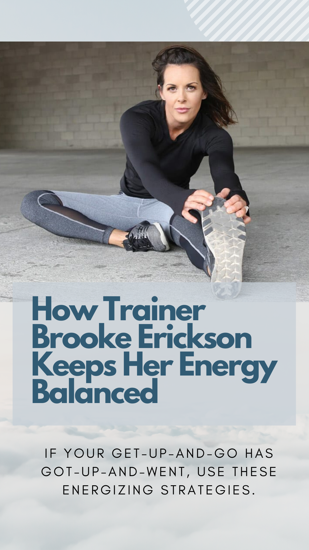 How Trainer Brooke Erickson Keeps Her Energy Balanced In