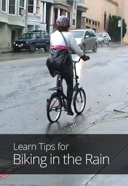 Tips For Biking In The Rain Biking In The Rain Bike Rain
