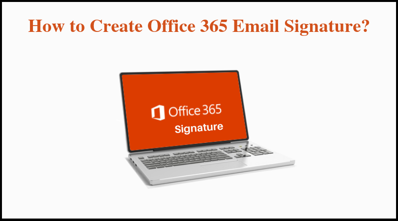 How to Create Office 365 Email Signatures Centrally Step