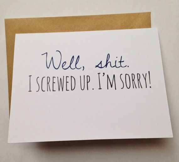 Iu0027m Sorry Card   Apology Card   I Screwed Up   Humor by BEpaperie - apology card messages