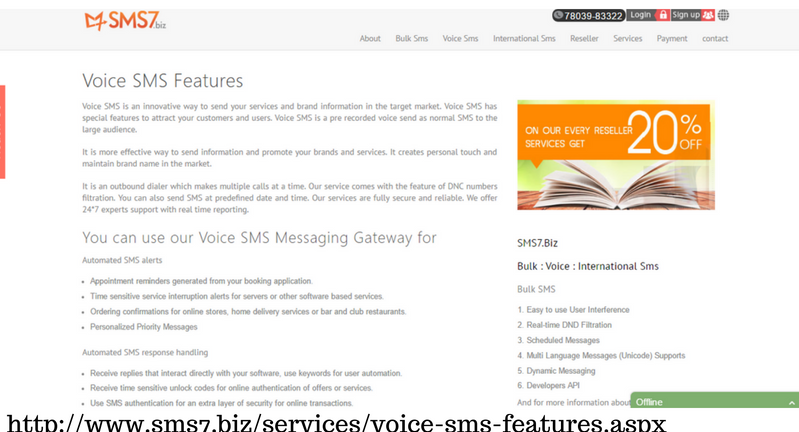 offers Voice SMS Gateway for Voice SMS , voice Call's and voice messages.  We provides Cheap voice SMS and online voice sms.