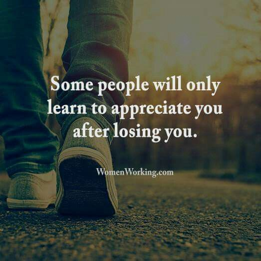 Some people will only learn to appreciate you after losing you. Gøød Mørning Friends!