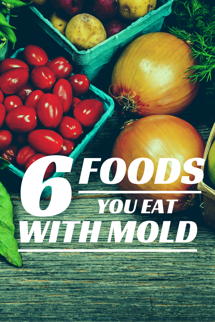 6 Sneaky Sources of Mold In Your Diet