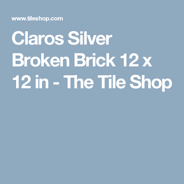 Claros Silver Broken Brick 12 X In