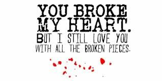 Image Result For Im Sorry I Broke Your Heart Quotes Yep Love