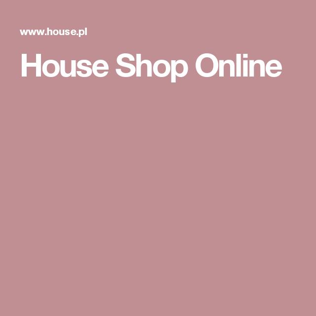 House Shop Online Shop House Shopping House