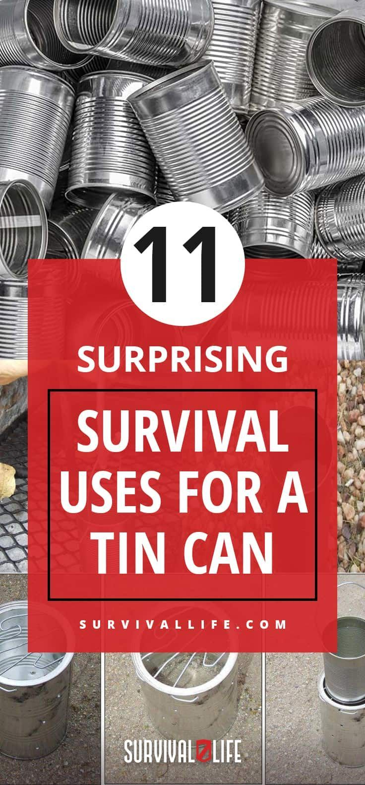 Survival Uses For A Tin Can | 11 Surprising Usage | Survival Life #tincans