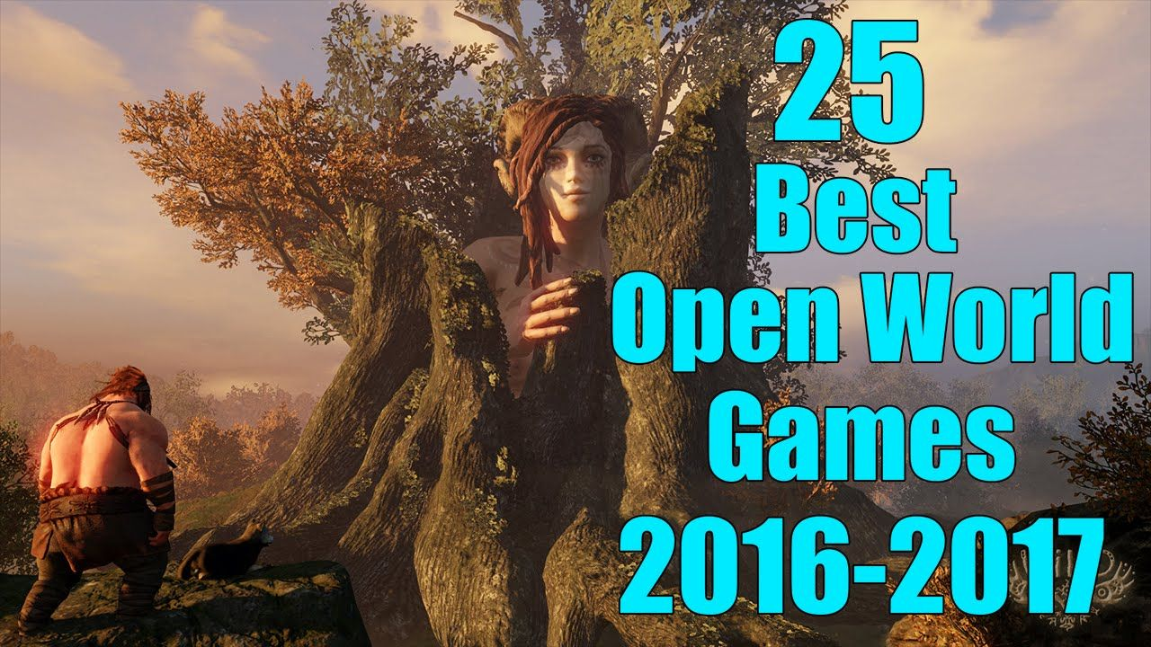 25 Best Open World Games Of 20162017 Part 1 Of 2 Ps4