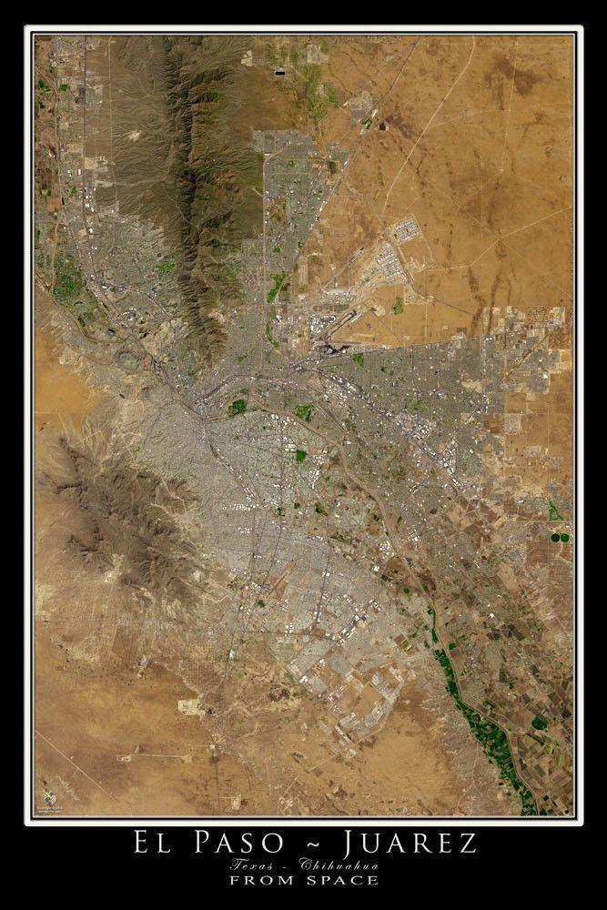 El Paso Texas Juarez Chihuahua Mexico Satellite Poster Map Utep