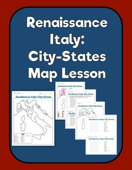 Renaissance italy city states map lesson and assessment students renaissance italy city states map lesson assessment grades 6 9this map lesson sciox Choice Image