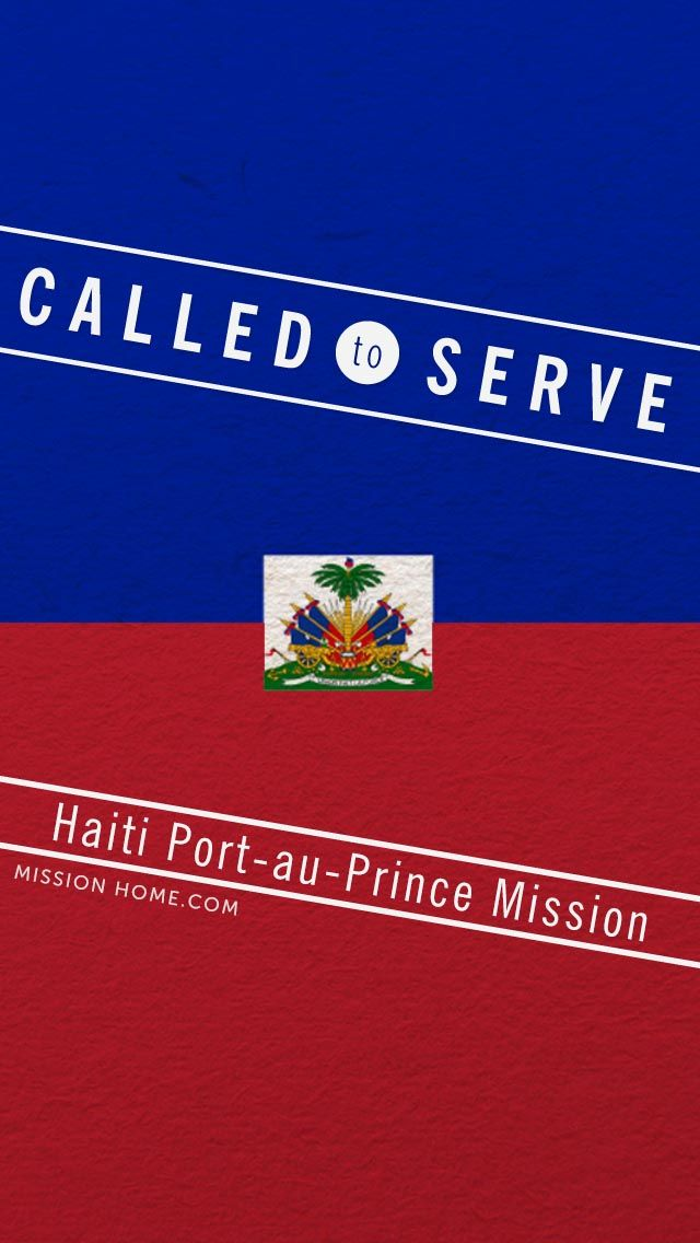 IPhone 5 4 Wallpaper Called To Serve Haiti Port Au Prince Mission