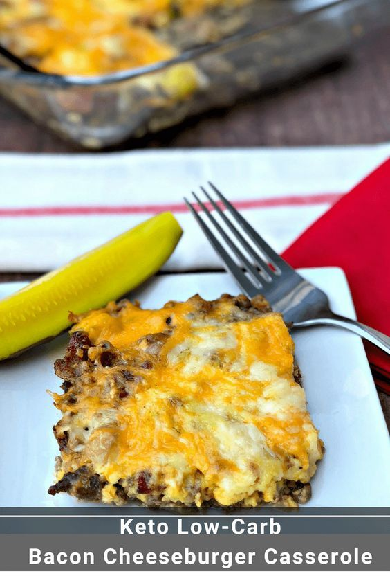 Easy Keto Low Carb Bacon Cheeseburger Casserole Is A