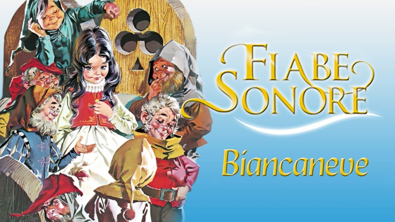 Biancaneve - Fiabe Sonore